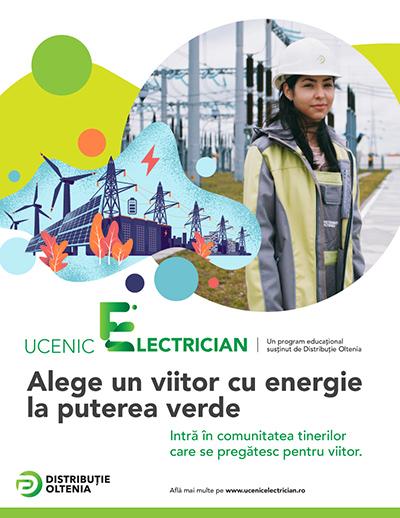 Energia e superputerea ta! Distribuţie Oltenia dă startul înscrierilor în programul Uncenic Electrician pe platforma www.ucenicelectrician.ro şi în liceele partenere, acum şi în judeţul Olt În perioada 5 – 14...